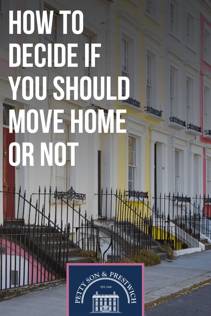 how to decide if you should move home