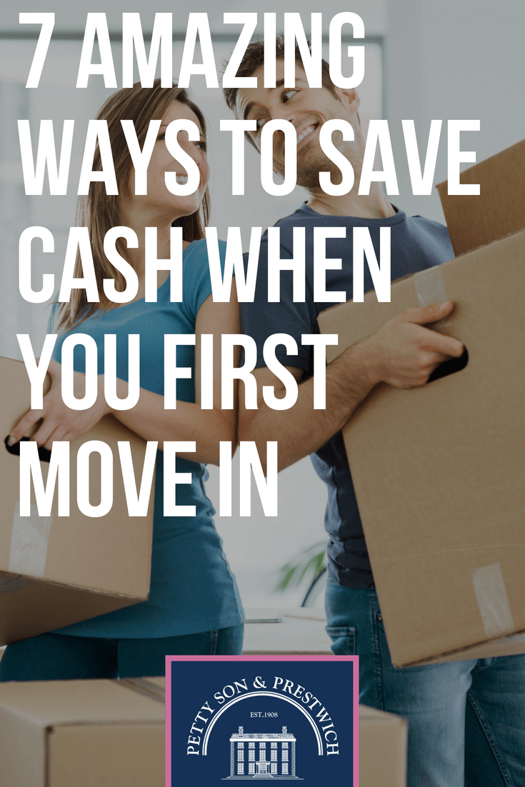 7 amazing ways to save cash when you first move in