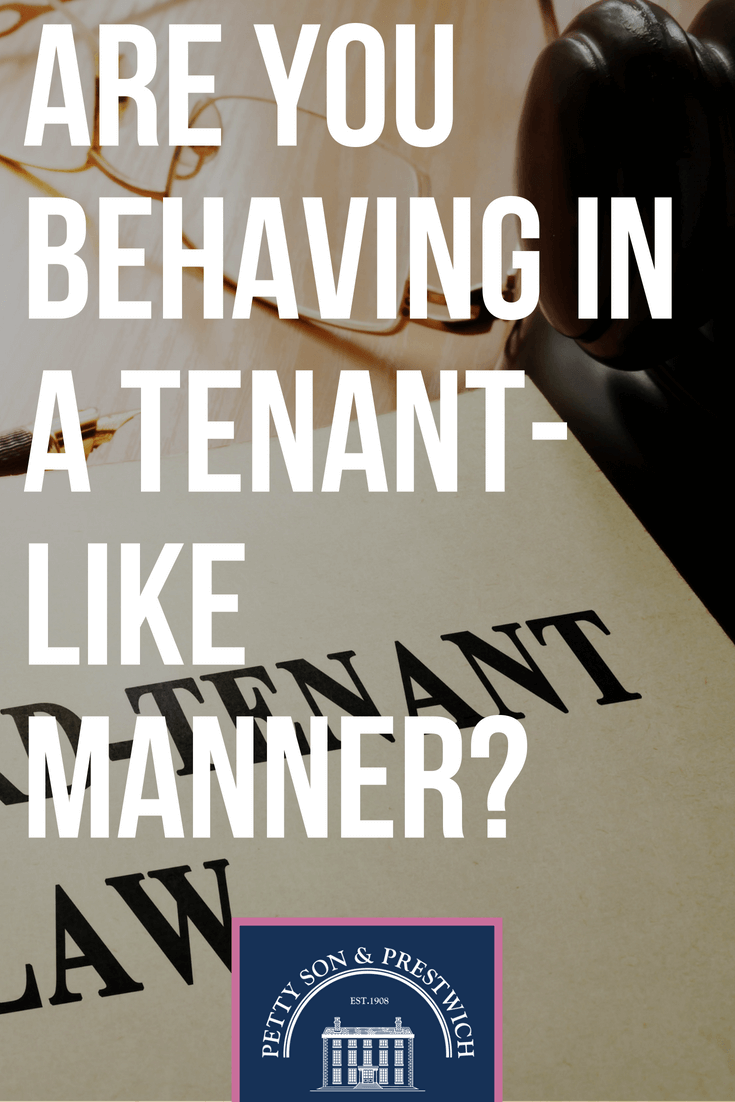 are you behaving in a tenant like manner