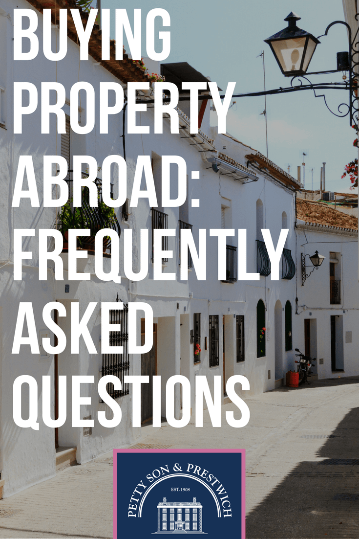 buying property abroad frequently asked questions