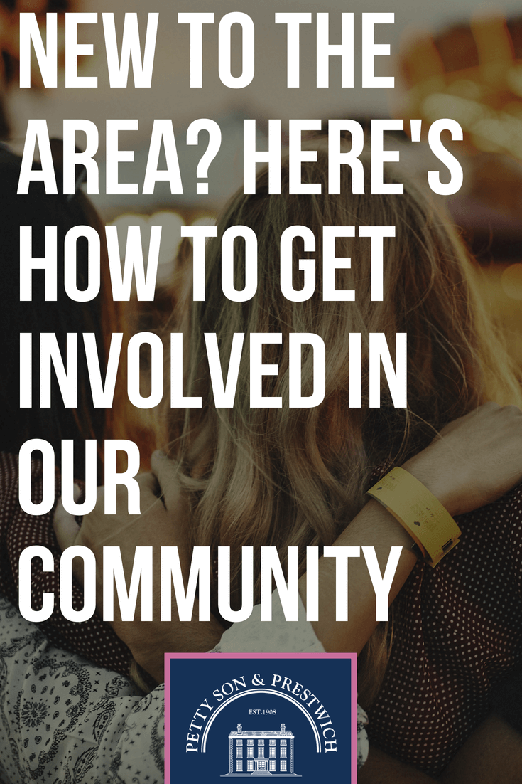new to the area how to get involved in our community