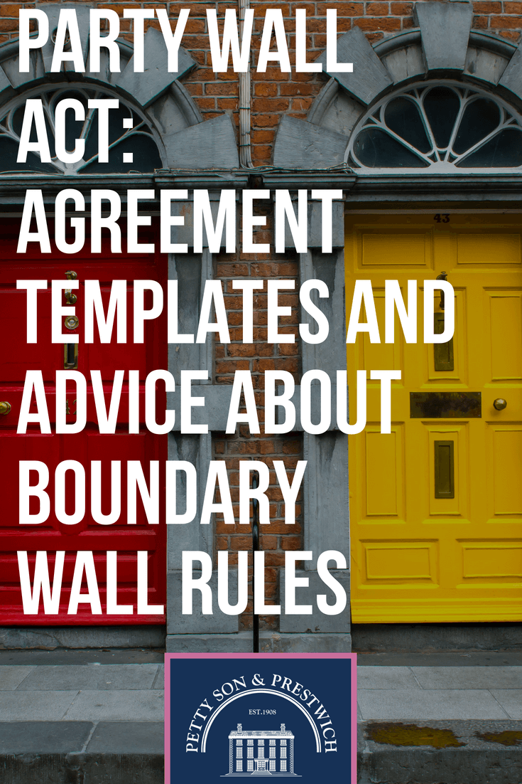 party wall act agreement templates and advice about boundary wall rules