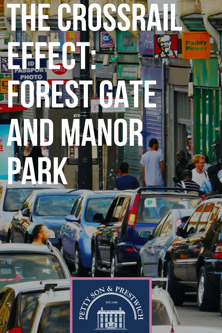 the crossrail effect forest gate and manor park