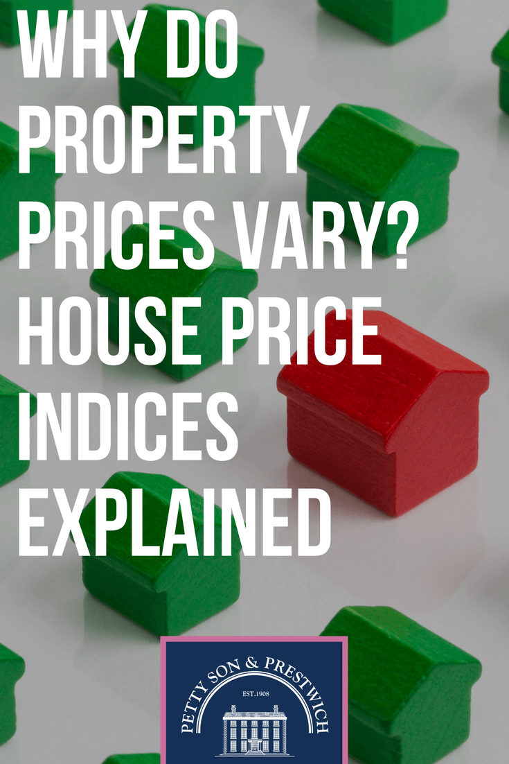 why do property prices vary house price indices explained