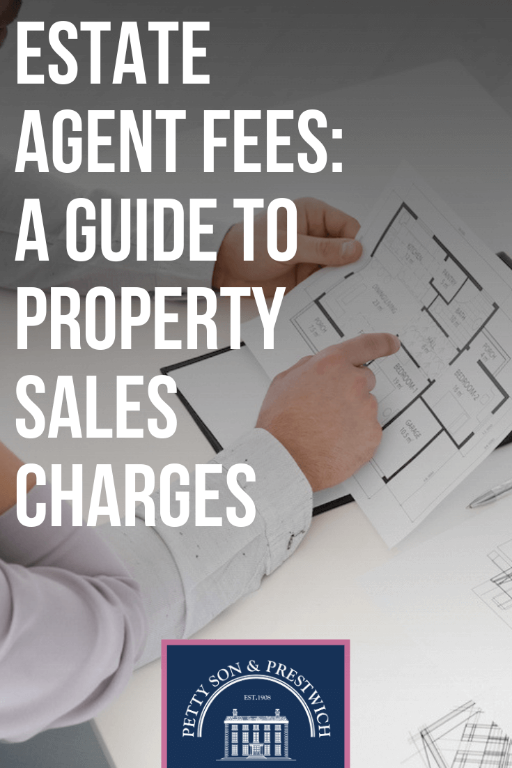 Estate Agent Fees A Guide To Property Sales Charges