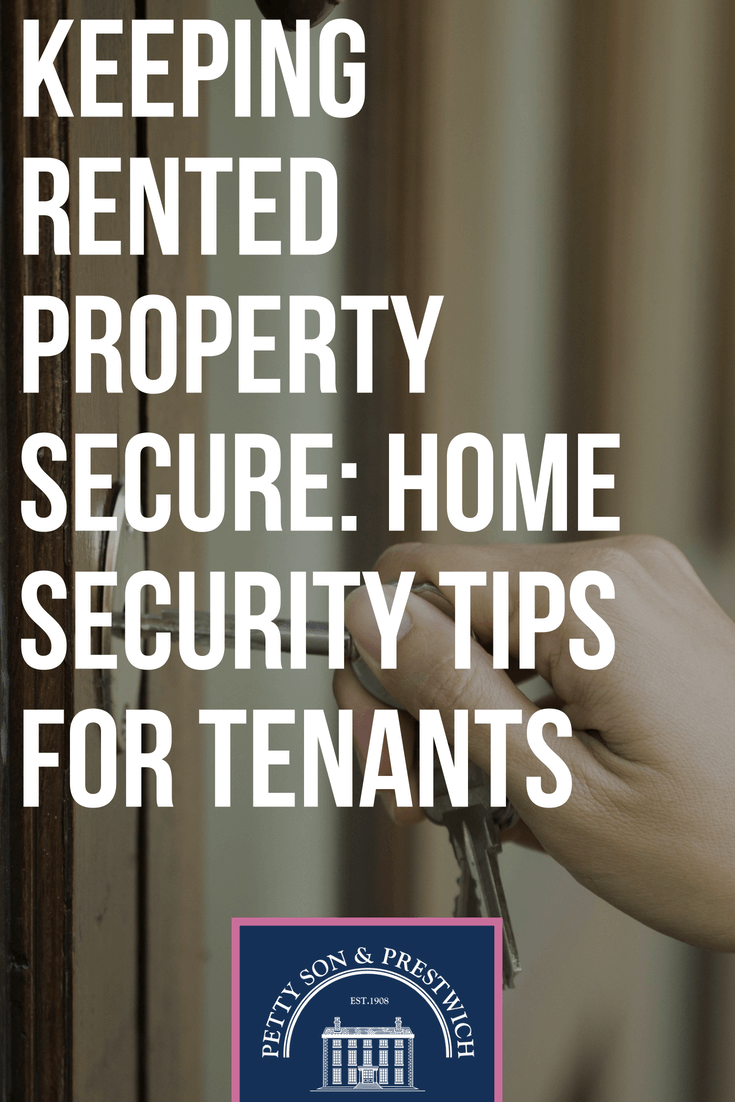Keeping Rented Property Secure: Home Security Tips For Tenants